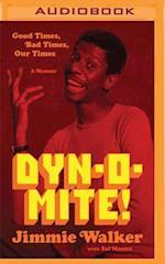 Dyn-O-Mite!