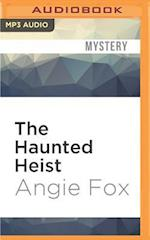 The Haunted Heist (Southern Ghost Hunter Mysteries)