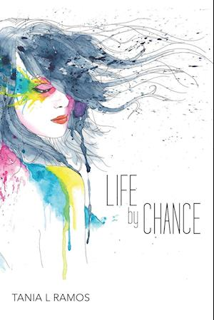 Bog, paperback Life by Chance af Tania L. Ramos