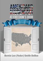 Americans Knocking at Freedom's Door