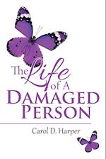 The Life of a Damaged Person