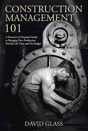 Bog, paperback Construction Management 101 af David Glass