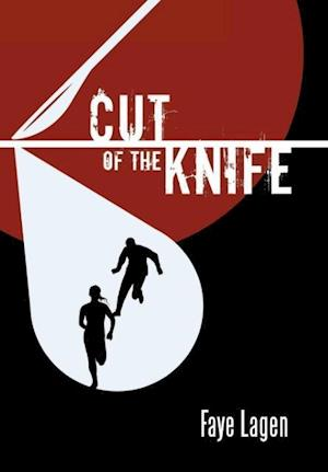 Cut of the Knife af Faye Lagen