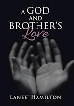 A God and Brother's Love