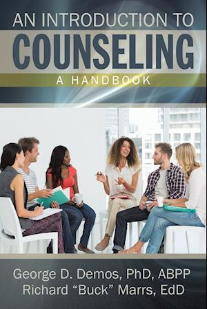 Bog, paperback An Introduction to Counseling af George Demos