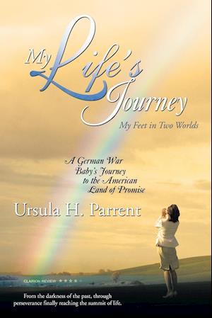 Bog, paperback My Life's Journey af Ursula H. Parrent