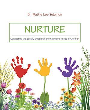 Bog, paperback Nurture af Dr Mattie Lee Solomon
