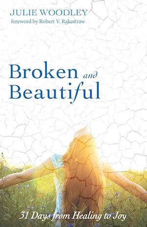 Bog, paperback Broken and Beautiful af Julie Woodley