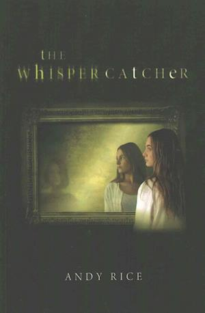 The Whisper Catcher af Andy Rice