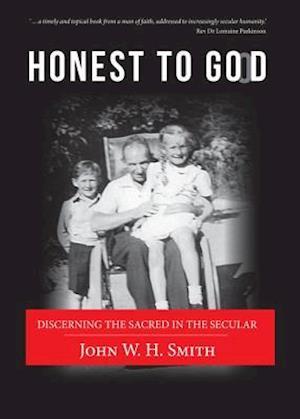 Bog, hardback Honest to Good af John W. H. Smith