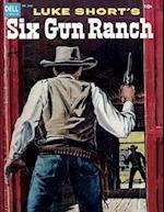 Luke Short's Six Gun Ranch af Dell Comics