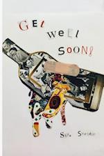 Get Well Soon af Sara Michelle Sheldon