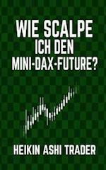Wie Scalpe Ich Den Mini-Dax-Future? af Heikin Ashi Trader