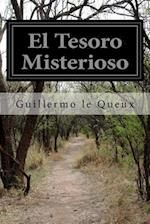 El Tesoro Misterioso af Guillermo Le Queux