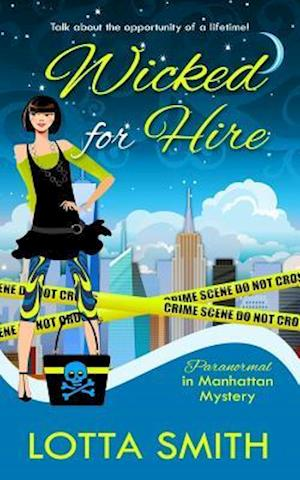 Wicked for Hire af Lotta Smith