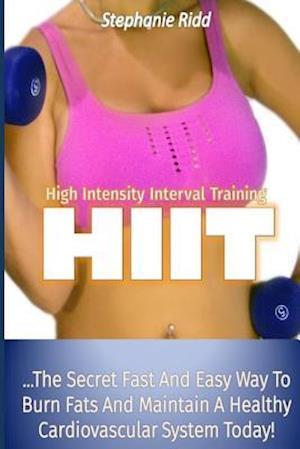 High Intensity Interval Training (Hiit) af Stephanie Ridd
