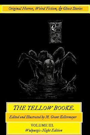 The Yellow Booke af M. Grant Kellermeyer