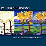Paint & Sip Designs af Lisa V. Maus