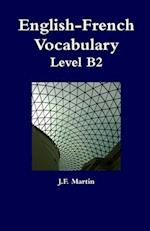 English-French Vocabulary - Level B2 af J. F. Martin
