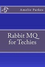 Rabbit Mq for Techies af Amelie Parkes