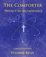 The Comforter - Physics to Metaphysics