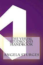 The Visual Studio 2015 Handbook af Angela Sturges