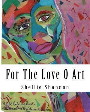 Bog, paperback For the Love of Art af Shellie a. Shannon