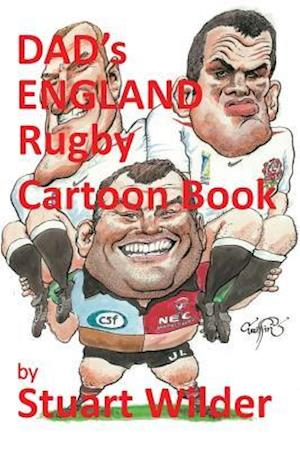 Dad's England Rugby Cartoon Book af Stuart Wilder