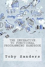 The Imperative to Functional Programming Handbook af Toby Sanders