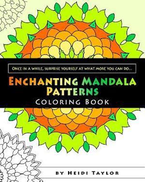 Enchanting Mandala Patterns af Heidi Taylor
