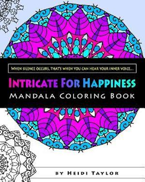 Intricate for Happiness af Heidi Taylor