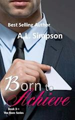 Born to Achieve af A. L. Simpson