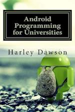Android Programming for Universities af Harley Dawson