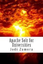 Apache Solr for Universities af Jodi Zamora