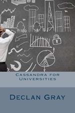 Cassandra for Universities af Declan Gray