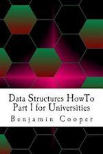 Data Structures Howto Part 1 for Universities af Benjamin Cooper