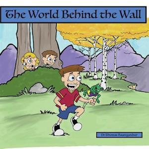 Bog, paperback The World Behind the Wall af Dr Thomas Baumgardner