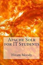 Apache Solr for It Students af Hiram Moody