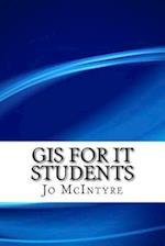 GIS for It Students af Jo McIntyre