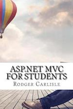 ASP.Net MVC for Students af Rodger Carlisle