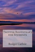 Twitter Bootstrap3 for Students af Rodger Carlisle