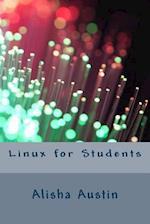 Linux for Students af Alisha Austin
