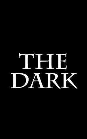 The Dark af I. C. Nothing