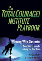 The Totalcourage! Institute Playbook
