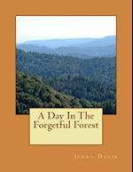 A Day in the Forgetful Forest af Jerry D. Davis