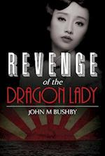Revenge of the Dragon Lady