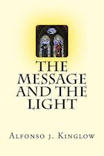 The Message and the Light