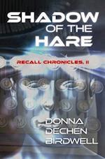 Shadow of the Hare af Donna Dechen Birdwell