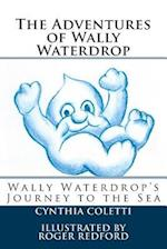 The Adventures of Wally Waterdrop