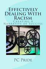 Effectively Dealing with Racism